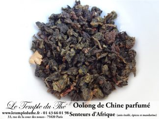 Thé Oolong de Chine Senteurs d'Afrique (anis étoilé, cannelle…)